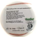 How do you want to be Remembered Button (2.25)