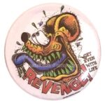 17 Ed Roth's Rat Fink Revenge Button (2.25