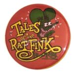 14 Tales of the Rat Fink Button Red (2.25